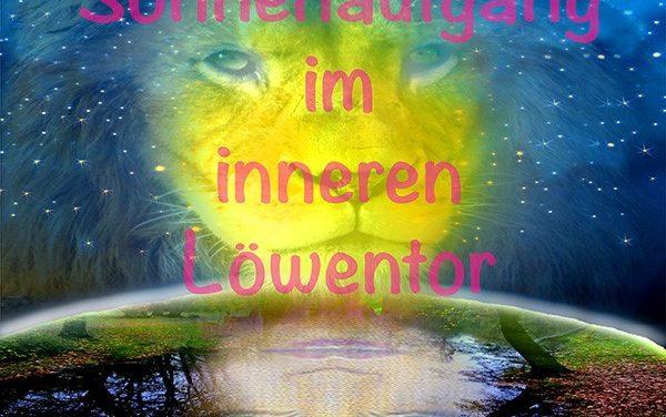 Sabine Wolf zur Sonnenfinsternis: Das Innere Löwentor öffnen!