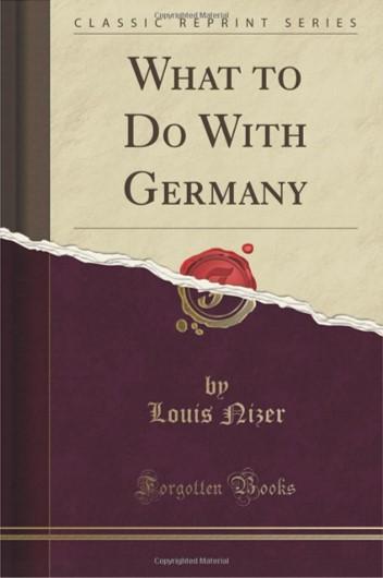 Was soll mit Deutschland geschehen?